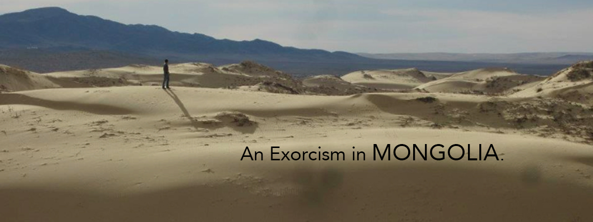 exorcism mongolia travel ger backpacker backpacking ghost